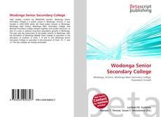 Bookcover of Wodonga Senior Secondary College
