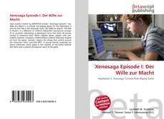 Bookcover of Xenosaga Episode I: Der Wille zur Macht