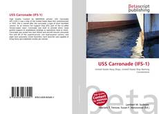 Bookcover of USS Carronade (IFS-1)
