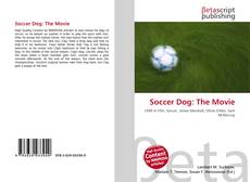 Bookcover of Soccer Dog: The Movie