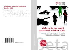 Bookcover of Violence in the Israeli–Palestinian Conflict 2003