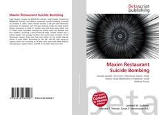 Bookcover of Maxim Restaurant Suicide Bombing