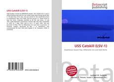 Bookcover of USS Catskill (LSV-1)
