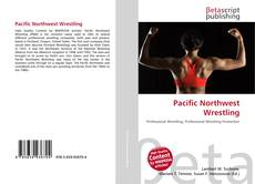 Bookcover of Pacific Northwest Wrestling