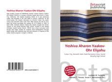 Yeshiva Aharon Yaakov-Ohr Eliyahu的封面