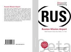 Borítókép a  Russian Mission Airport - hoz
