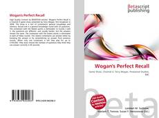 Bookcover of Wogan's Perfect Recall