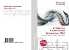 Bookcover of Venezuelan Constitutional Referendum, 2007