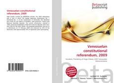 Bookcover of Venezuelan constitutional referendum, 2009
