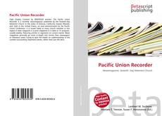 Обложка Pacific Union Recorder