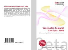 Bookcover of Venezuelan Regional Elections, 2008