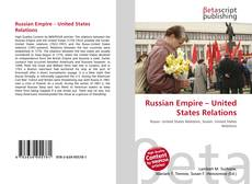 Bookcover of Russian Empire – United States Relations