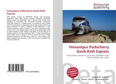 Portada del libro de Yesvantpur Puducherry Garib Rath Express