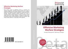 Bookcover of Offensive Marketing Warfare Strategies