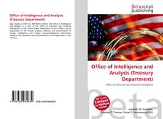Bookcover of Office of Intelligence and Analysis (Treasury Department)