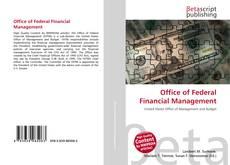 Borítókép a  Office of Federal Financial Management - hoz