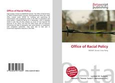 Bookcover of Office of Racial Policy