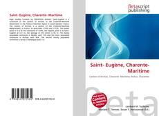 Bookcover of Saint- Eugène, Charente- Maritime