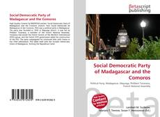 Bookcover of Social Democratic Party of Madagascar and the Comoros