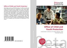 Bookcover of Office of Child and Youth Protection