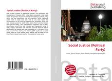 Bookcover of Social Justice (Political Party)
