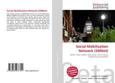 Couverture de Social Mobilisation Network (SMNet)