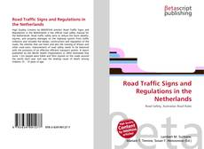 Bookcover of Road Traffic Signs and Regulations in the Netherlands