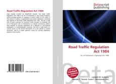 Portada del libro de Road Traffic Regulation Act 1984