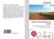 Bookcover of Afrikas Grüne Mauer im Sahel