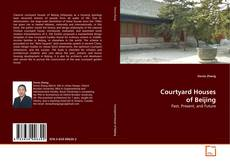 Bookcover of Courtyard Houses of Beijing