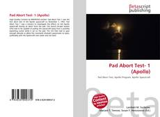 Bookcover of Pad Abort Test- 1 (Apollo)