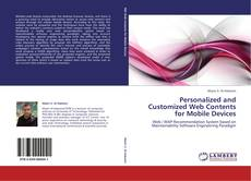 Bookcover of Personalized and Customized Web Contents for Mobile Devices