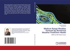 Bookcover of Medium Range Weather Forecast by Numerical Weather Prediction Model
