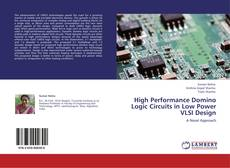 Capa do livro de High Performance Domino Logic Circuits in Low Power VLSI Design