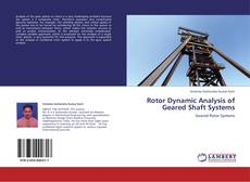 Bookcover of Rotor Dynamic Analysis of Geared Shaft Systems