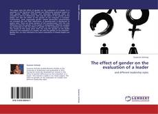 Buchcover von The effect of gender on the evaluation of a leader