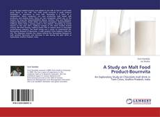 Bookcover of A Study on Malt Food Product-Bournvita