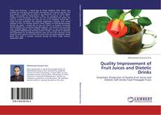 Couverture de Quality Improvement of Fruit Juices and Dietetic Drinks