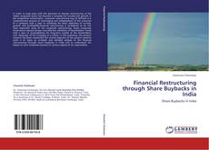 Bookcover of Financial Restructuring through Share Buybacks in India