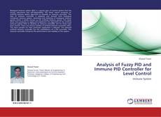 Bookcover of Analysis of Fuzzy PID and Immune PID Controller for  Level Control