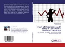 Bookcover of Study of Ondansetron with SSRI's in Some Animal Models of Depression
