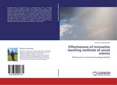 Copertina di Effectiveness of innovative teaching methods of social science