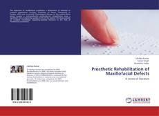 Copertina di Prosthetic Rehabilitation of Maxillofacial Defects