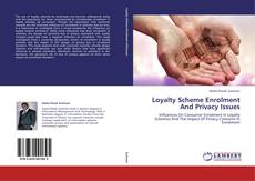 Buchcover von Loyalty Scheme Enrolment And Privacy Issues