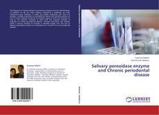Salivary peroxidase enzyme and Chronic periodontal disease的封面