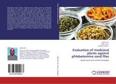 Portada del libro de Evaluation of medicinal plants against phlebotomine sand flies