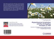 Bookcover of Phytochemical & Antiulcer activity of Zizyphus oenoplia (L) Mill