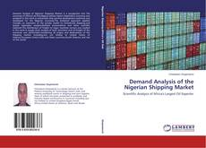 Bookcover of Demand Analysis of the Nigerian Shipping Market