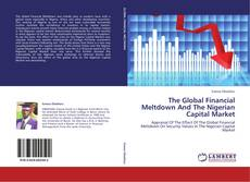 The Global Financial Meltdown And The Nigerian Capital Market的封面