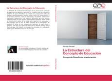 Bookcover of La Estructura del Concepto de Educación